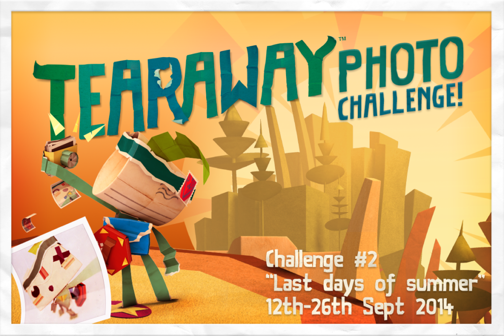 Tearaway-Photo-Challenge-2-The-Last-Days-of-Summer